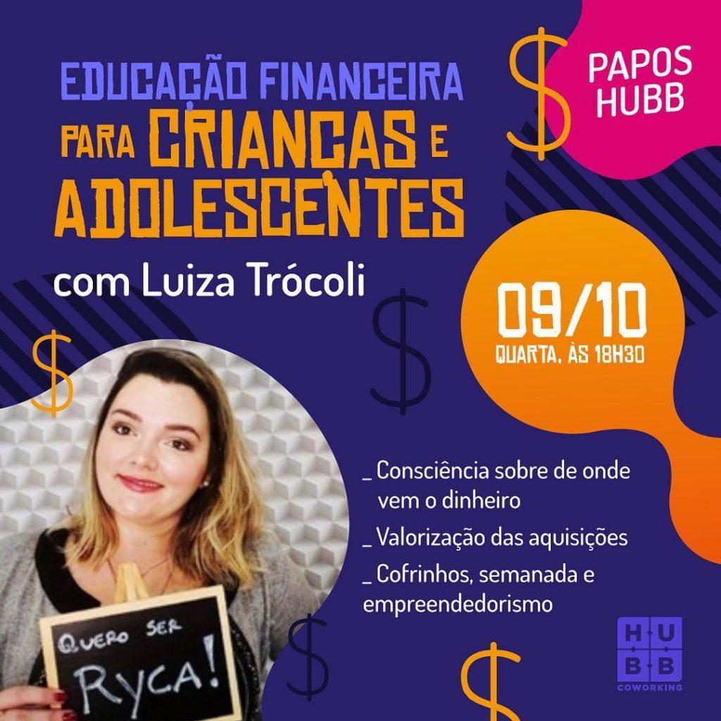 PAPOS HUBB – EDUCAÇÃO FINANCEIRA PARA CRIANÇAS E ADOLESCENTES_blog_01